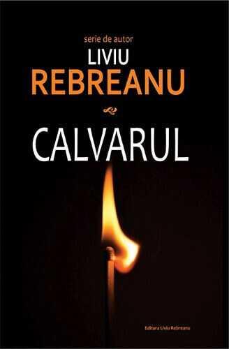 Calvarul -Liviu Rebreanu