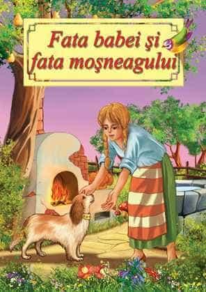 Fata babei si fata mosneagului-Poveste ilustrata