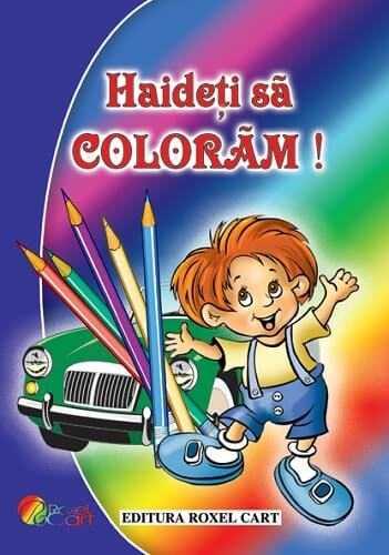 Hai sa coloram pentru baieti