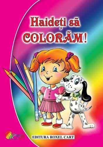 Hai sa coloram pentru fete