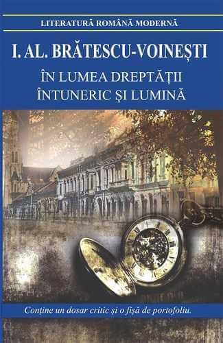In lumea dreptatii. Intuneric si lumina (Niculaita minciuna, Puiul)-I.Al.Bratescu-Voinesti