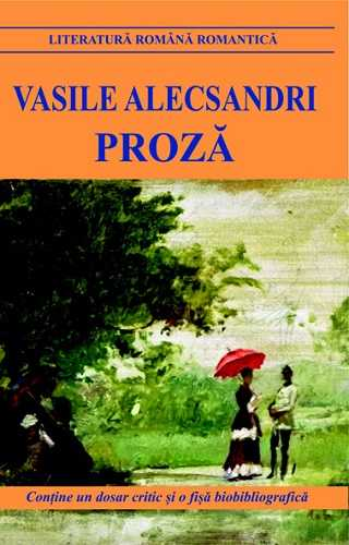 Proza -Vasile Alecsandri