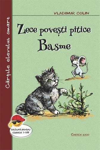 Zece povesti pitice...Basme-Vladimir Colin