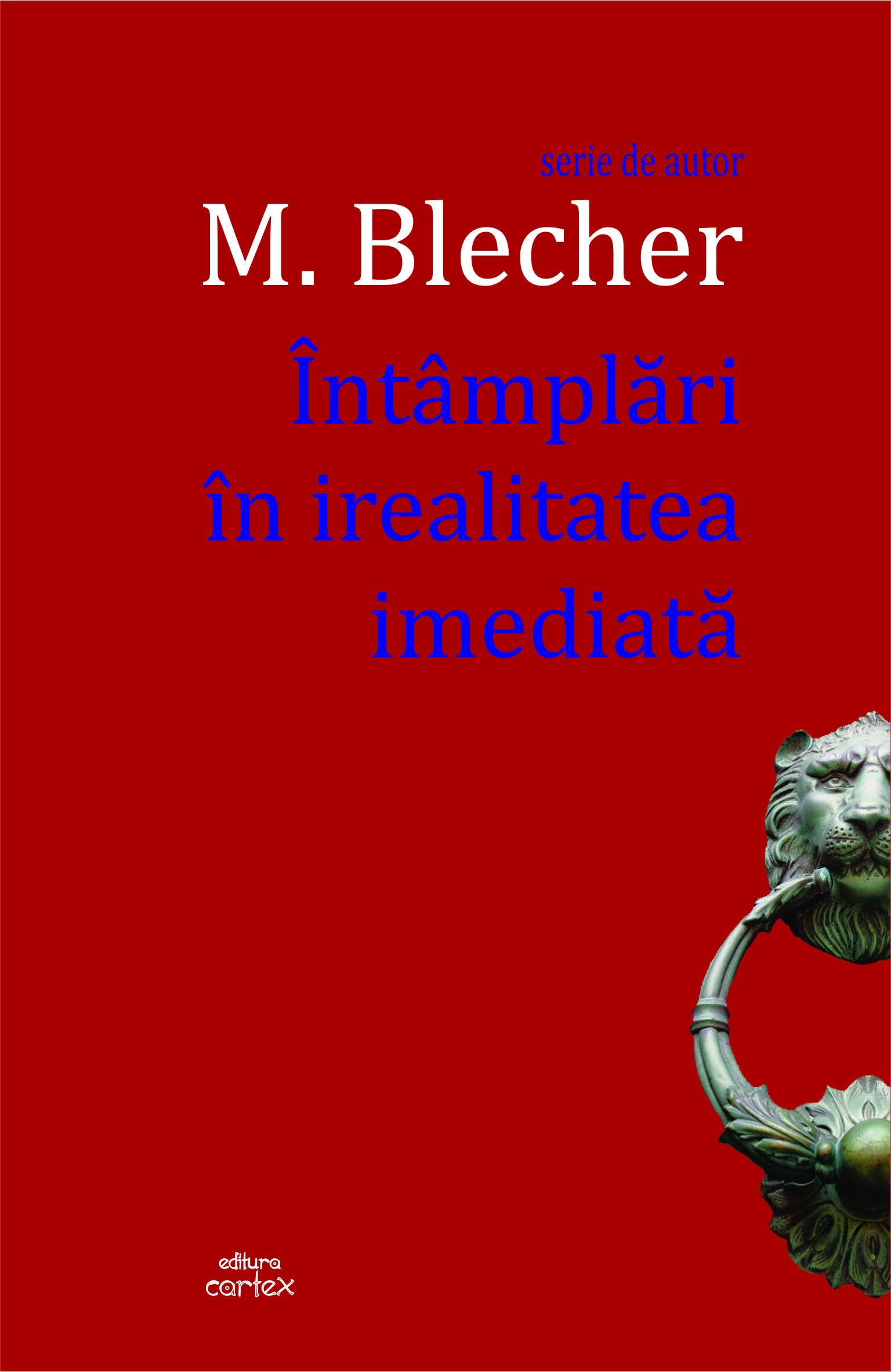Intamplari in irealitatea imediata-Max Blecher