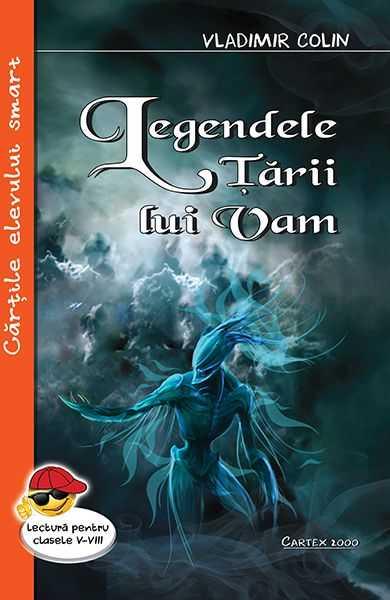 Legendele tarii lui Vam-Vladimir Colin