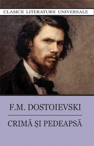 Crima si pedeapsa-F.M.Dostoievski