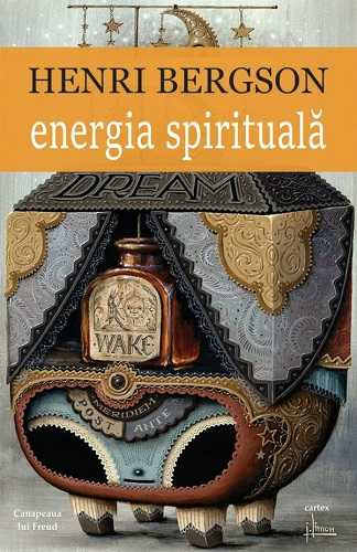 Energia spirituala-Henri Bergson