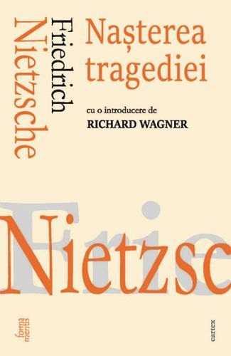 Nasterea tragediei -Friedrich Nietzsche
