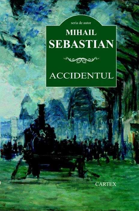 Accidentul-Mihail Sebastian