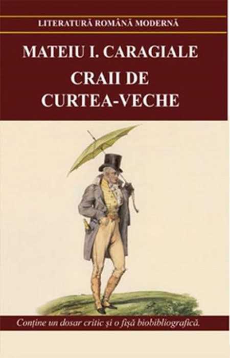 Craii de Curtea-Veche - Mateiu I.Caragiale