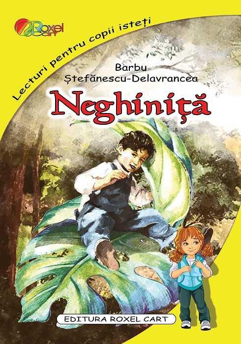 Neghinita - Barbu Stefanescu Delavrancea