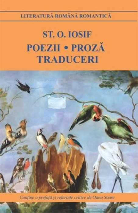 Poezii.Proza.Traduceri - Ștefan Octavian Iosif