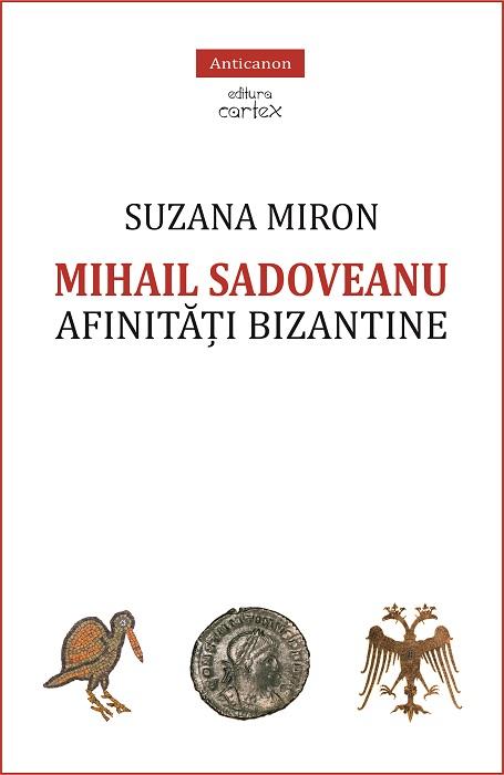 Mihail Sadoveanu afinitati bizantine