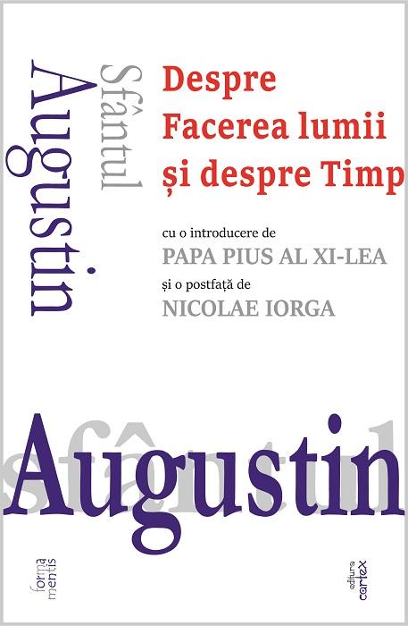Sfantul Augustin, Despre facerea lumii si despre Timp